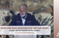 11.4 Gerichtshoffnung – DIE ADVENTHOFFNUNG LEBEN | Pastor Mag. Kurt Piesslinger