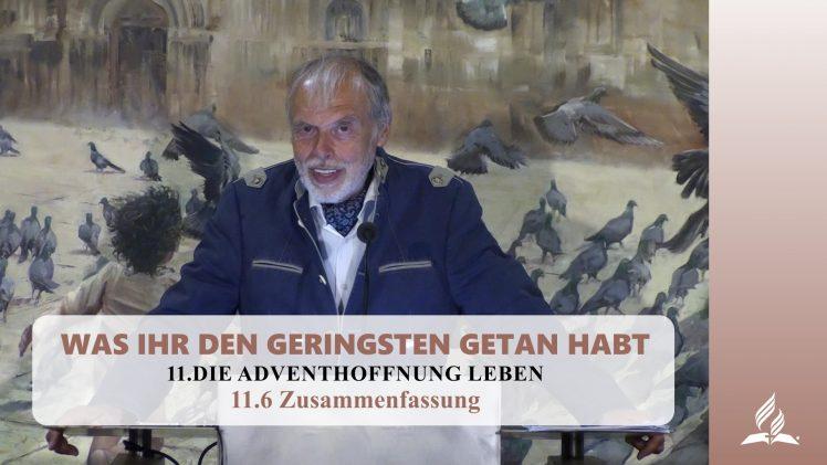11.6 Zusammenfassung – DIE ADVENTHOFFNUNG LEBEN | Pastor Mag. Kurt Piesslinger