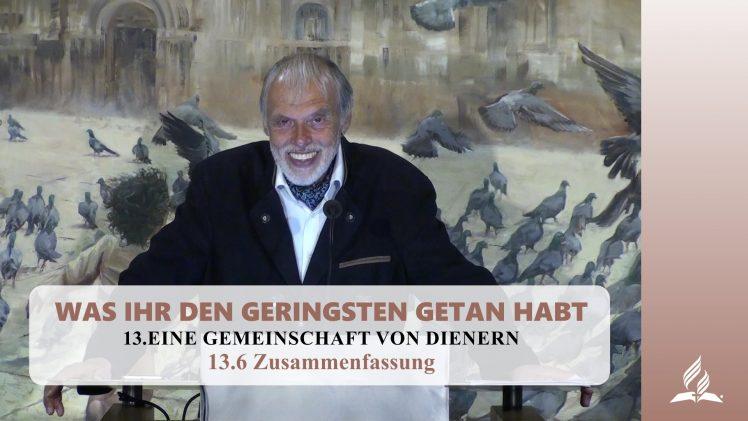 13.6 Zusammenfassung – EINE GEMEINSCHAFT VON DIENERN | Pastor Mag. Kurt Piesslinger