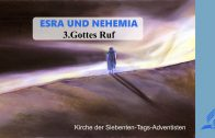 3.GOTTES RUF – ESRA UND NEHEMIA | Pastor Mag. Kurt Piesslinger