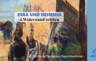 4.WIDERSTAND ERLEBEN – ESRA UND NEHEMIA | Pastor Mag. Kurt Piesslinger