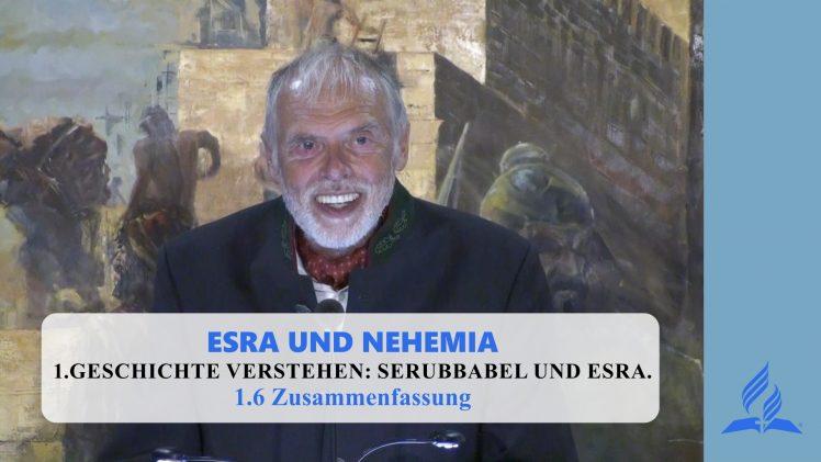 1.6 Zusammenfassung – GESCHICHTE VERSTEHEN: SERUBBABEL UND ESRA | Pastor Mag. Kurt Piesslinger