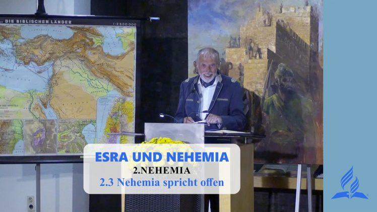 2.3 Nehemia spricht offen – NEHEMIA | Pastor Mag. Kurt Piesslinger