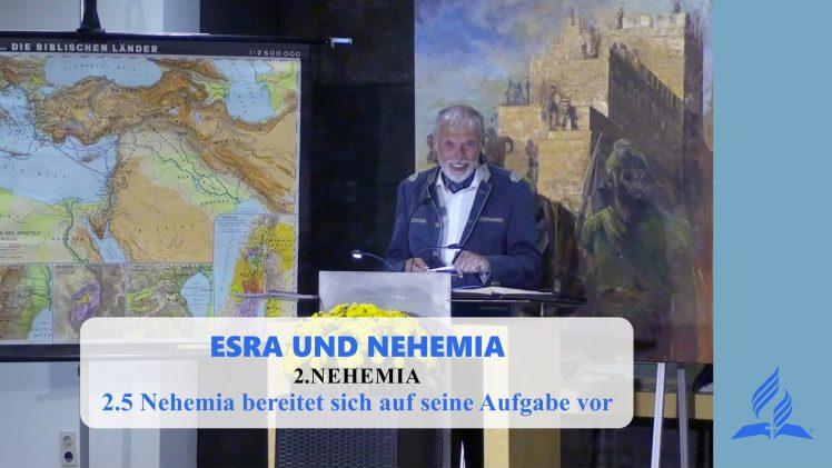 2.5 Nehemia bereitet sich auf seine Aufgabe vor – NEHEMIA | Pastor Mag. Kurt Piesslinger