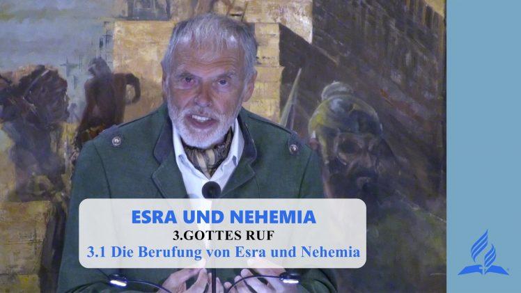 3.1 Die Berufung von Esra und Nehemia – GOTTES RUF | Pastor Mag. Kurt Piesslinger