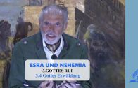 3.4 Gottes Erwählung – GOTTES RUF | Pastor Mag. Kurt Piesslinger