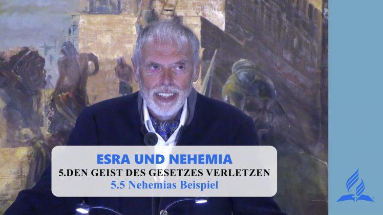 5.5 Nehemias Beispiel – DEN GEIST DES GESETZES VERLETZEN   Pastor Mag. Kurt Piesslinger