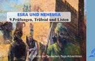9.PRÜFUNGEN, TRÜBSAL UND LISTEN – ESRA UND NEHEMIA   Pastor Mag. Kurt Piesslinger
