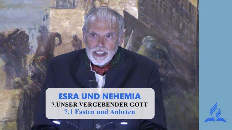 7.1 Fasten und Anbeten – UNSER VERGEBENDER GOTT   Pastor Mag. Kurt Piesslinger