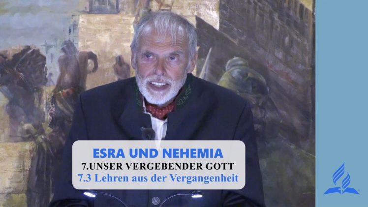 7.3 Lehren aus der Vergangenheit – UNSER VERGEBENDER GOTT | Pastor Mag. Kurt Piesslinger