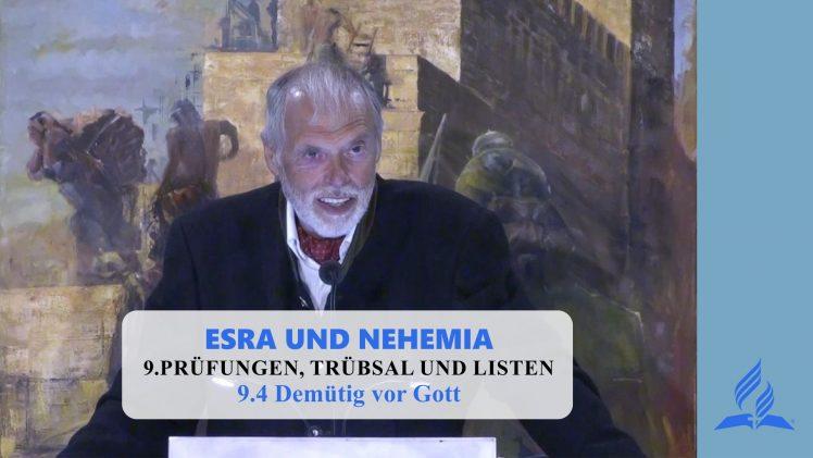 9.4 Demütig vor Gott – PRÜFUNGEN, TRÜBSAL UND LISTEN | Pastor Mag. Kurt Piesslinger