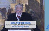 9.5 In der heiligen Stadt – PRÜFUNGEN, TRÜBSAL UND LISTEN | Pastor Mag. Kurt Piesslinger