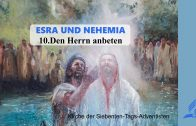 10.DEN HERRN ANBETEN – ESRA UND NEHEMIA | Pastor Mag. Kurt Piesslinger