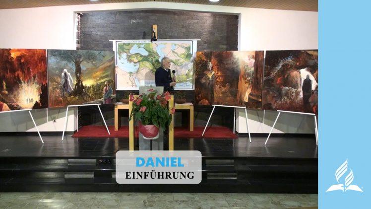 Einführung – DANIEL | Pastor Mag. Kurt Piesslinger