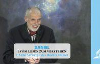 1.2 Die Struktur des Buches Daniel – VOM LESEN ZUM VERSTEHEN | Pastor Mag. Kurt Piesslinger