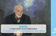 1.3 Apokalyptische Prophezeiungen im Buch Daniel – VOM LESEN ZUM VERSTEHEN | Pastor Mag. Kurt Piesslinger