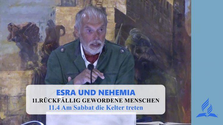 11.4 Am Sabbat die Kelter treten – RÜCKFÄLLIG GEWORDENE MENSCHEN | Pastor Mag. Kurt Piesslinger