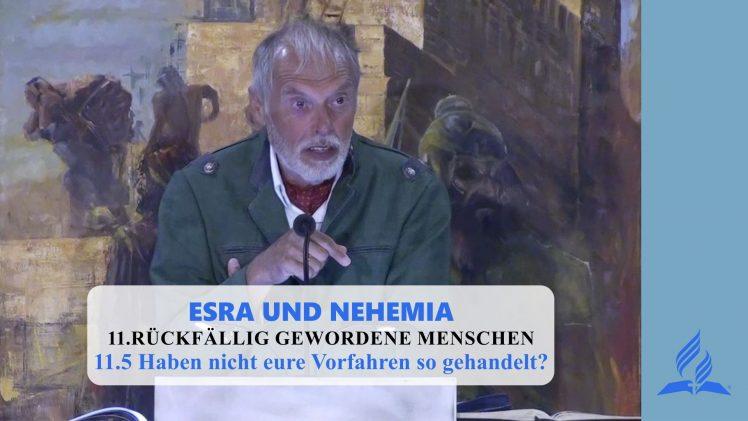 11.5 Haben nicht eure Vorfahren so gehandelt? – RÜCKFÄLLIG GEWORDENE MENSCHEN | Pastor Mag. Kurt Piesslinger