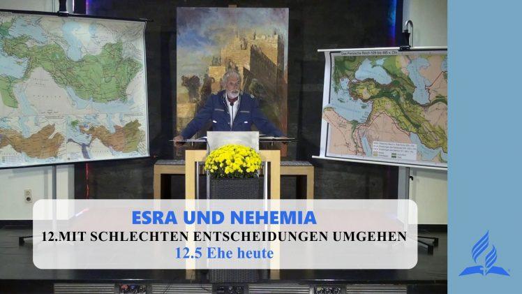 12.5 Ehe heute – MIT SCHLECHTEN ENTSCHEIDUNGEN UMGEHEN | Pastor Mag. Kurt Piesslinger