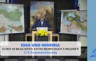 12.6 Zusammenfassung – MIT SCHLECHTEN ENTSCHEIDUNGEN UMGEHEN | Pastor Mag. Kurt Piesslinger