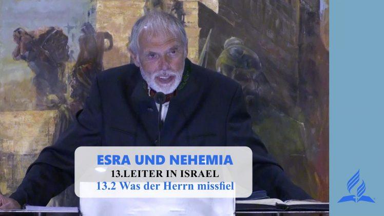 13.2 Was der Herrn missfiel – LEITER IN ISRAEL | Pastor Mag. Kurt Piesslinger
