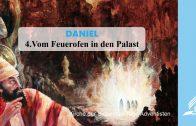 4.VOM FEUEROFEN IN DEN PALAST – DANIEL | Pastor Mag. Kurt Piesslinger