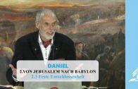 2.3 Feste Entschlossenheit – VON JERUSALEM NACH BABYLON | Pastor Mag. Kurt Piesslinger