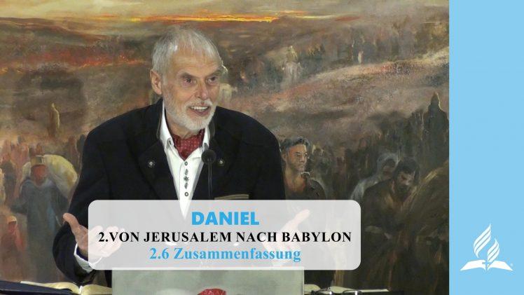 2.6 Zusammenfassung – VON JERUSALEM NACH BABYLON | Pastor Mag. Kurt Piesslinger