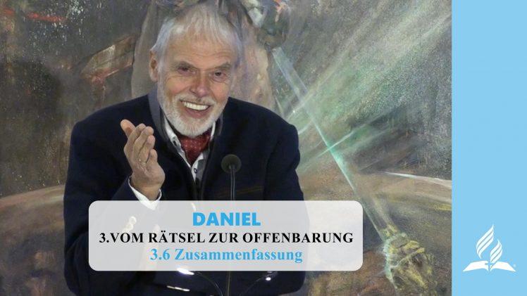 3.6 Zusammenfassung – VOM RÄTSEL ZUR OFFENBARUNG | Pastor Mag. Kurt Piesslinger