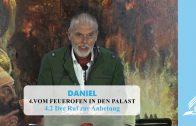 4.2 Der Ruf zur Anbetung – VOM FEUEROFEN IN DEN PALAST | Pastor Mag. Kurt Piesslinger