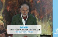 4.4 Der vierte Mann – VOM FEUEROFEN IN DEN PALAST | Pastor Mag. Kurt Piesslinger