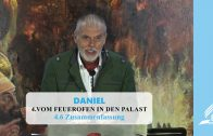 4.6 Zusammenfassung – VOM FEUEROFEN IN DEN PALAST   Pastor Mag. Kurt Piesslinger