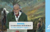 5.3 Der Höchste regiert … – VOM STOLZ ZUR DEMUT | Pastor Mag. Kurt Piesslinger