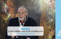 6.1 Belsazars Fest – VON ARROGANZ ZUM UNTERGANG | Pastor Mag. Kurt Piesslinger