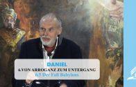 6.5 Der Fall Babylons – VON ARROGANZ ZUM UNTERGANG | Pastor Mag. Kurt Piesslinger