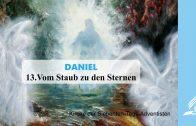 13.VOM STAUB ZU DEN STERNEN – DANIEL | Pastor Mag. Kurt Piesslinger