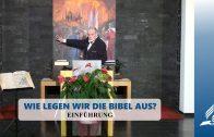 Einführung – WIE LEGEN WIR DIE BIBEL AUS? | Pastor Mag. Kurt Piesslinger