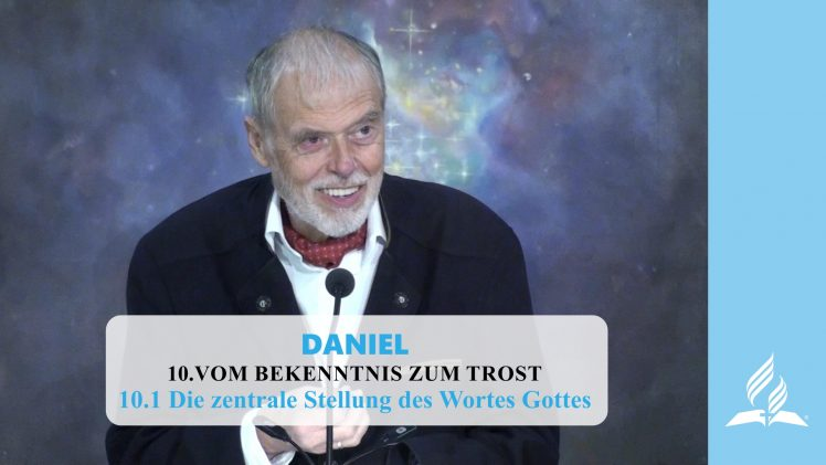 10.1 Die zentrale Stellung des Wortes Gottes – VOM BEKENNTNIS ZUM TROST | Pastor Mag. Kurt Piesslinger