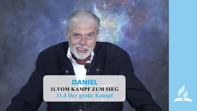 11.4 Der große Kampf – VOM KAMPF ZUM SIEG | Pastor Mag. Kurt Piesslinger
