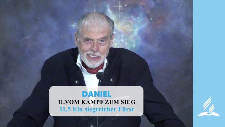 11.5 Ein siegreicher Fürst – VOM KAMPF ZUM SIEG   Pastor Mag. Kurt Piesslinger