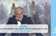 12.5 Letzte Ereignisse – VON NORDEN UND SÜDEN ZUM WUNDERBAREN LAND | Pastor Mag. Kurt Piesslinger