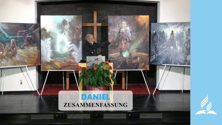 Zusammenfassung – DANIEL | Pastor Mag. Kurt Piesslinger