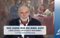 1.6 Zusammenfassung – DIE EINZIGARTIGKEIT DER BIBEL   Pastor Mag. Kurt Piesslinger