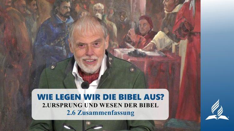 2.6 Zusammenfassung – URSPRUNG UND WESEN DER BIBEL | Pastor Mag. Kurt Piesslinger