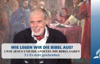 3.1 Es steht geschrieben – WIE JESUS UND DIE APOSTEL DIE BIBEL SAHEN | Pastor Mag. Kurt Piesslinger
