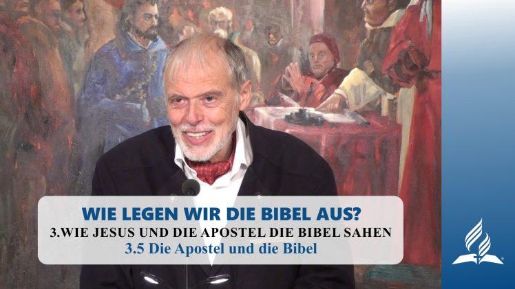 3.5 Die Apostel und die Bibel – WIE JESUS UND DIE APOSTEL DIE BIBEL SAHEN | Pastor Mag. Kurt Piesslinger