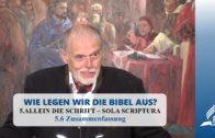 5.6 Zusammenfassung – ALLEIN DIE SCHRIFT – SOLA SCRIPTURA | Pastor Mag. Kurt Piesslinger