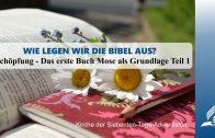 8.SCHÖPFUNG – DAS ERSTE BUCH MOSE ALS GRUNDLAGE TEIL 1 – WIE LEGEN WIR DIE BIBEL AUS? | Pastor Mag. Kurt Piesslinger