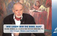 10.2 Jesaja, Hiskia und Sanherib – DIE BIBEL ALS GESCHICHTSSCHREIBUNG | Pastor Mag. Kurt Piesslinger