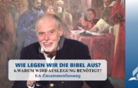 6.6 Zusammenfassung – WARUM WIRD AUSLEGUNG BENÖTIGT?   Pastor Mag. Kurt Piesslinger